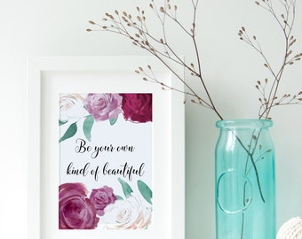 quote sign, quote art, inspirational quote print, flower quote print, art print, watercolour flowers, gift for her, quote floral art, flower