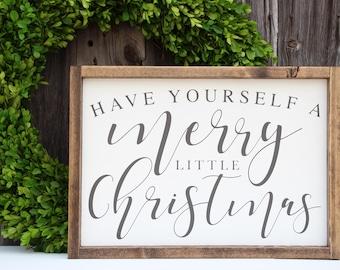 Have Yourself a Merry Little Christmas sign, Christmas wood sign, Painted wood sign, Holiday sign, Farmhouse decor, Christmas Decor