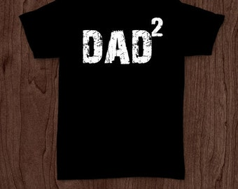 Dad squared t-shirt tee shirt tshirt Christmas dad father daddy family fun father's day grandfather family gift for dad best dad top dad fun