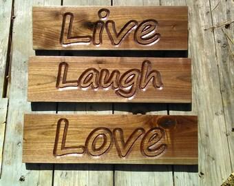 3 piece Black Walnut -Live Laugh Love- CNC carved sign.