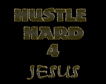 Hustle Hard Shirt
