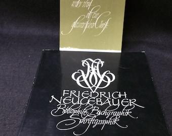 Schrift Als Kunst - Calligraphy As An Art by Friedrich Neucebauer, SIGNED book and SIGNED insert, - Linz, Austria, 1975 - MINT