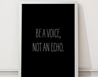 "Black Motivational Quote ""Be A Voice, Not An Echo"", Typographic Art, Scandinavian Design Print, Poster 50 x 70"