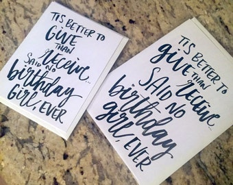 Tis Better to Give Than Receive -- prints or cards