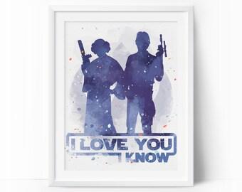 Han And Leia, I Love You I Know, star wars i love you, Star Wars Watercolor, Star Wars Gift, Han Solo and Princess Leia, Star Wars Print