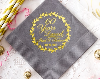 Anniversary Napkins Gold Foil Napkins 60 Years Loved Party Napkins 60th Anniversary Custom Printed Napkins Personalized Napkins for Guests