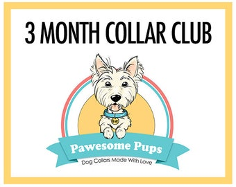 Pawesome Pups Collar Club, 3 month subscription