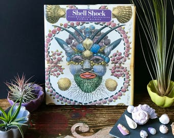 Shell Shock - Conchological Curiosities Hard Cover Book