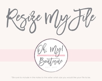 Resize Your Printable File