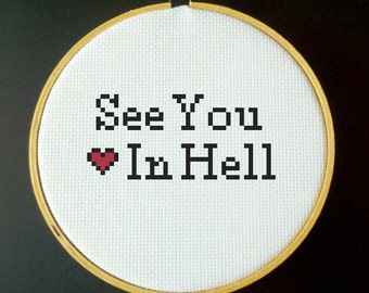 See You In Hell Cross Stitch PDF Pattern