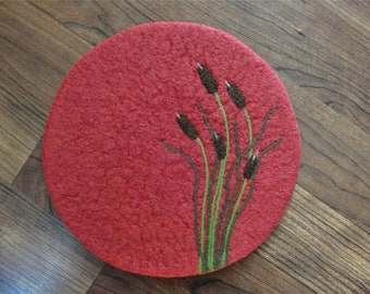Wool Felted Hotpad/Trivet with Needle Felted Cattail Design~Felt Trivet~Wool Hotpad~Wool Coaster~Table Protector~Wool Felted Trivet