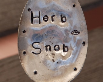 Herb Snob hand stamped Vintage Plant Marker spoon great for Plants Flower pots and in the garden