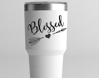 Blessed Vinyl Decal / Decal f or Yeti/ Custom Vinyl decal