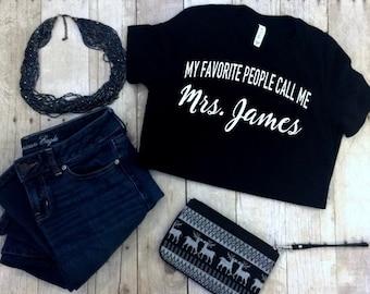 Personalized Teacher Shirt, Teacher Gift, Teacher Tee, Teacher T-Shirt, My Favorite People TShirt, Teacher Appreciation Gift