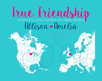 True Friends, Custom Map Art, Long Distance Friend in Europe, USA, Another Country - Moving Overseas, New Job, College Map Art | WF391