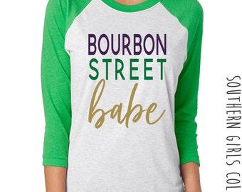 Mardi Gras Raglan Shirt - Bourbon Street Babe Tshirt - Graphic T-shirt - Typograph Baseball Shirt - Southern Girls Collection Sweet Tee