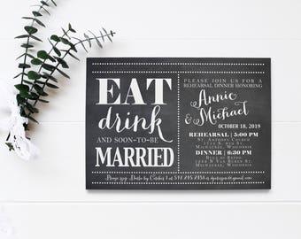 DIY Rehearsal Dinner - Wedding Rehearsal - Eat Drink and Be Married - Rehearsal Invite - Printable Invitation - Chalkboard Invitation - RSVP