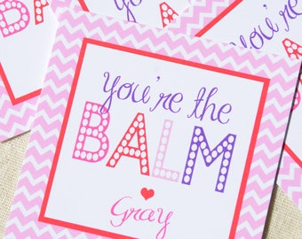 You're the Balm | Valentine Tags
