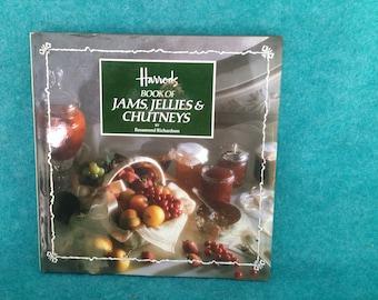 "Book ""Harrods Book of Jams, Jellies and Chutneys"" 1986  First Impression Rosamund Richardson Ebury Press"