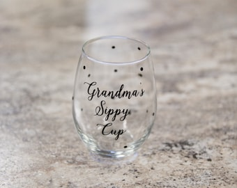 Grandma gift idea. Stemless wine glass with custom wording and polka dots. Grandmother, Birthday gift, Christmas gift. Grandma's sippy cup
