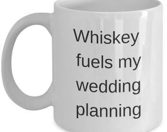 Whiskey mug whiskey fuels my wedding funny gift wedding gift