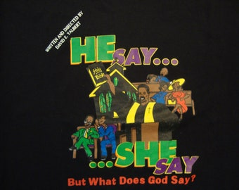 Vintage 90's He Say.. She Say But What Does God Say Religious Rap Hip Hop National Tour Black T Shirt Size 2XL