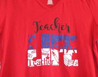 Teacher Life School Shirt Custom Glitter Shirt