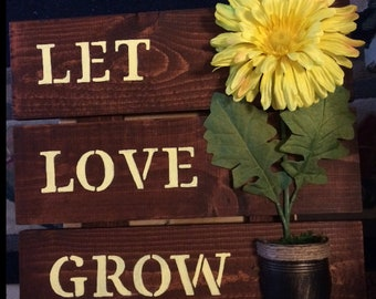Let Love Grow Wooden Wall Plaque with 3D Flower and Flower Pot
