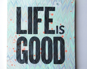 Life Is Good Marbling Wall Hanging