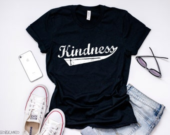Kindness T-Shirt, Kindness Tee, Kindness Shirts, Gifts For Her, Gifts For Women, Graphic Tees, Shirts With Sayings, Statement Tees