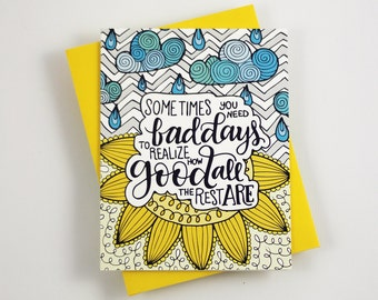 Sometimes you need a bad day  - one card with a yellow envelope
