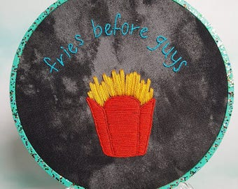 Fries Before Guys embroidery hoop - stitching, cross stitch, bordado