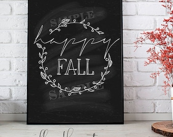 Welcome Fall, Happy Fall, Fall Sign, Fall Printable Sign, Fall Decor, Autumn Decor, Fall Chalkboard Printable, Cute Fall Sign, Fall Quote