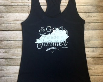 Ladies Burnout Tank YOUR STATE God Made A Farmer