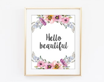 Hello Beautiful Print, Inspirational Typography, Colorful Flower, Motivational Print, Modern Home Decor, Bedroom Art, Kitchen Wall Art Q102