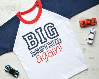Big Brother Again| Big Brother Little Brother | Pregnancy Announcement Shirt | Raglan Big Brother Again