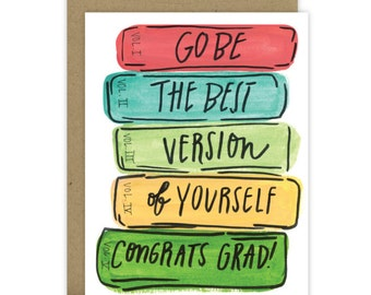 Graduation Card, New Grad Card, Happy Graduation, You did it, Grad Card, Happy Grad Day, New adventure, Go be the best version of yourself