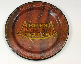 Vintage ABILENA WATER Tip Tray, A Natural Cathartic, The World's Best Physic , Pin Your Faith To, Ashtray, Tray