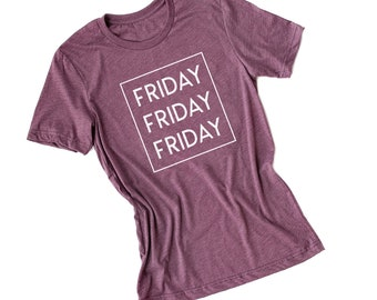 Friday Friday Friday | Weekend | Women's Shirt | Graphic Tee | Vacation | Boyfriend Fit | 15 Colors