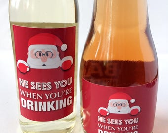 10x He Sees You When You're Drinking Funny Christmas Mini Wine & Champagne Bottle Labels
