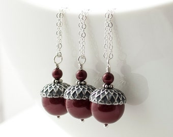 Bridesmaid Gift Jewelry Set of 3 Acorn Necklaces - Winter Woodland Wedding Gift - Bordeaux Swarovski Pearl Cranberry Sterling Silver