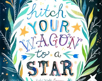 Hitch Your Wagon to A Star art print | Inspirational Wall Art | Emerson Quote | Celestial Painting