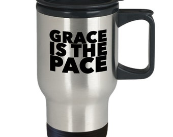 Grace travel mug - grace is the pace