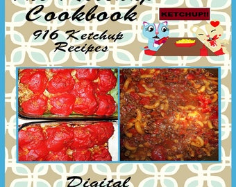 916 Recipes You Can Make With Ketchup E-Book Cookbook Digital Download