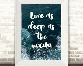 Love as Deep as the Ocean Print, Ocean Print, Sea Print, Ocean Photography Print