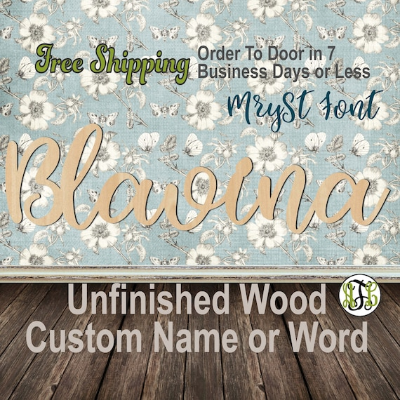 Unfinished Wood Custom Name or Word MrySt Font, wood cut out, Script, Connected, wood cutout, wooden sign, Nursery, Wedding, Birthday