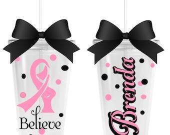 Believe - Breast Cancer Awareness tumbler