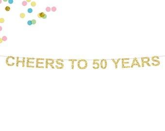 Cheers To 50 Years Glitter Banner | 50th Birthday Banner | 50th Wedding Anniversary | Fifty | Birthday Banner | 50 | Wedding Anniversary
