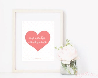Girl Bible Verse Wall Art Print | Girls | Trust in the Lord with all your heart. | Proverbs 3:5