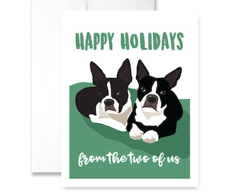 Happy Holidays -from the two of us - Greeting Card